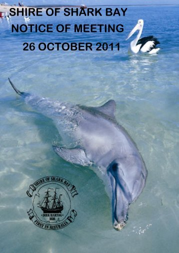 Ordinary meeting of the Shark Bay Shire Council to be held in the ...