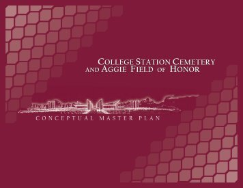 Cemetery Master Plan - Aggie Field of Honor - City of College Station
