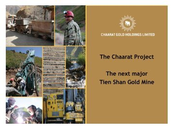 Chaarat Gold investor presentation May 2013