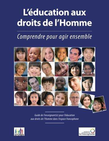 L'éducation aux droits de l'Homme : comprendre pour agir ... - AOMF