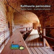 Kulttuuria perinnöksi, Suomen Tammi projektista - Opetushallitus