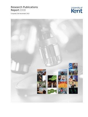 Research Publications Report 2008 - University of Kent