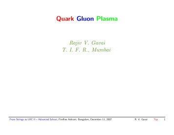 Quark Gluon Plasma - Department of Theoretical Physics