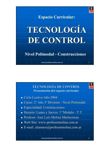 TECNOLOGÍA DE CONTROL - Profesor Molina