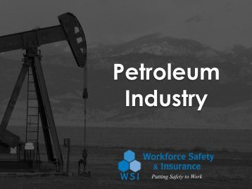 Petroleum Industry - North Dakota Petroleum Council