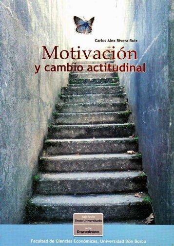 Motivación y cambio actitudinal - Universidad Don Bosco