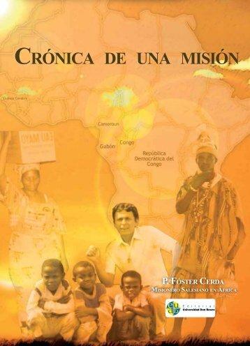 Crónica de Una Misión P. Foster Cerda - Universidad Don Bosco