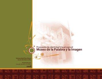 Museo de la Palabra y la Imagen - DSpace Universidad Don Bosco