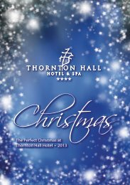 The Perfect Christmas at Thornton Hall Hotel • 2013