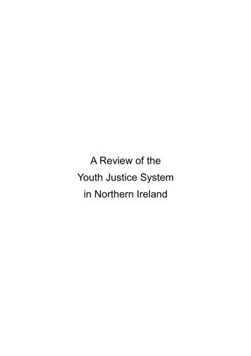 A Review of the Youth Justice System in Northern Ireland