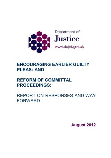 Summary of responses to Consultation on Reform of Committal ...