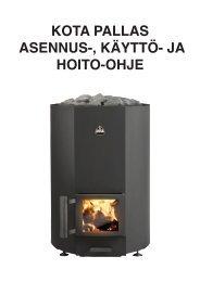 KOTA PALLAS ASENNUS-, KÄYTTÖ- JA HOITO-OHJE