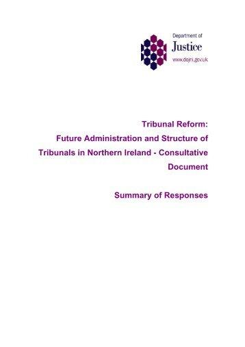 Summary of responses to Consultation Tribunal Reform: Future ...