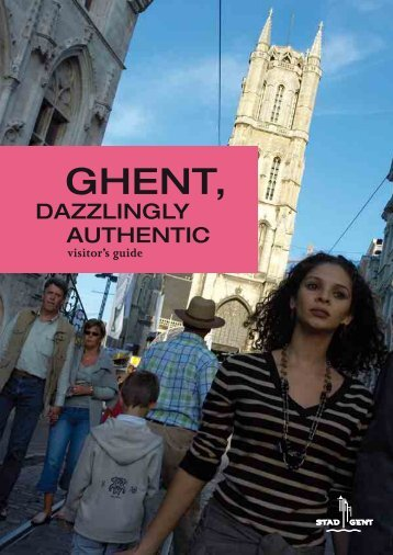 GHENT, Dazzlingly authentic visitor's guide - DMBR