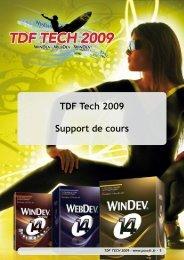 TDF Tech 2009 Support de cours - Source : www.pcsoft-windev ...