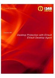 Course 351 - Desktop Protection with EVault - EVault Desktop Agent