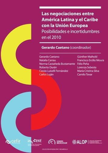 Las negociaciones entre América Latina y el Caribe con la ... - CEFIR