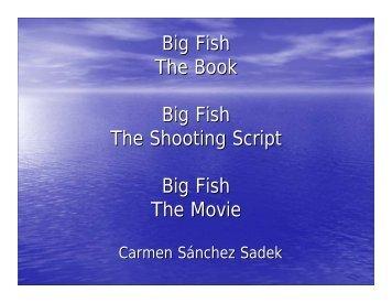 Big Fish The Book Big Fish The Shooting Script Big Fish The Movie