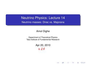 Neutrino Physics: Lecture 14 - Department of Theoretical Physics