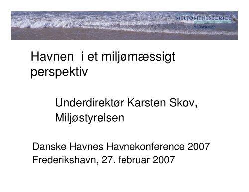 Havnen i et miljømæssigt perspektiv - Danske Havne