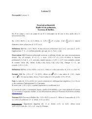 Lezione 12: Funzioni polinomiali. Radici di un polinomio. Teorema ...