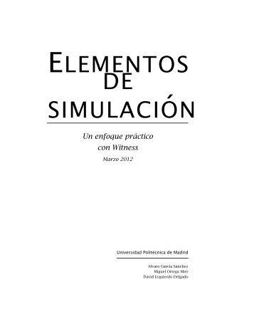 ELEMENTOS DE SIMULACI´ON - Universidad Politécnica de Madrid