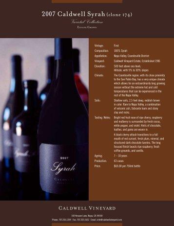 2007 Caldwell Syrah clone 174 - Caldwell Vineyard