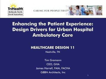 Enhancing the Patient Experience: Design Drivers ... - GBBN architects