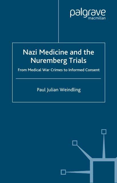 Nazi Medicine and the Nuremberg Trials - WNLibrary
