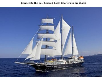 Connect to the Best Crewed Yacht Charters in the World