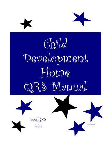 QRS Child Development Home Manual - Iowa Child Care Resource ...