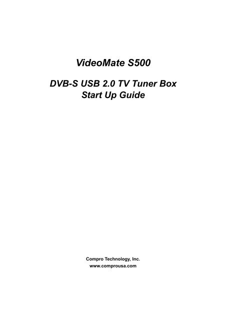 Videomate S500 DVB S USB 20 TV Tuner Box Start Up Guide