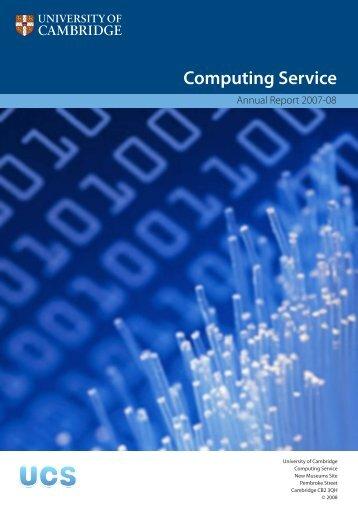 Review 2007-08 - University of Cambridge Computing Service