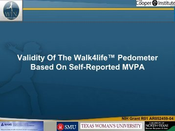 Validity Of The Walk4life™ Pedometer Based On Self-Reported MVPA