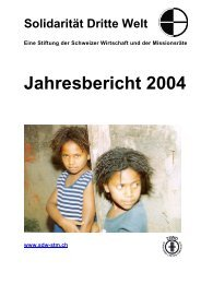 Jahresbericht 2004 - Solidarität Dritte Welt