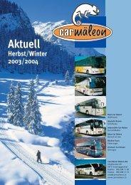 Aktuell Info Herbst Winter 03-04 (pdf) - Carmäleon Reisen AG