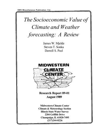 The socioeconomic value of climate and weather forecasting : a ...