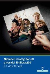 Nationell strategi för ett utvecklat föräldrastöd En vinst för alla