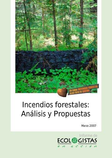 Incendios forestales: Análisis y Propuestas - Ecologistas en Acción