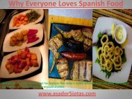 Why Everyone Loves Spanish Food