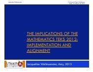 the implications of the mathematics teks 2012 - The UTeach Institute