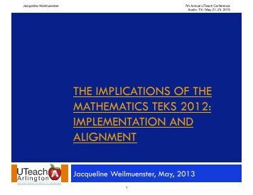 the implications of the mathematics teks 2012 - The UTeach Institute