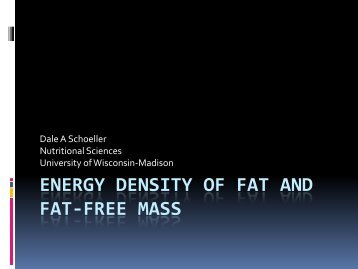Energy density of Fat and Fat-free mass - NIMBioS