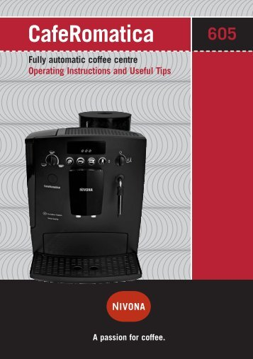 CafeRomatica Fully automatic coffee centre Operating ... - Nivona