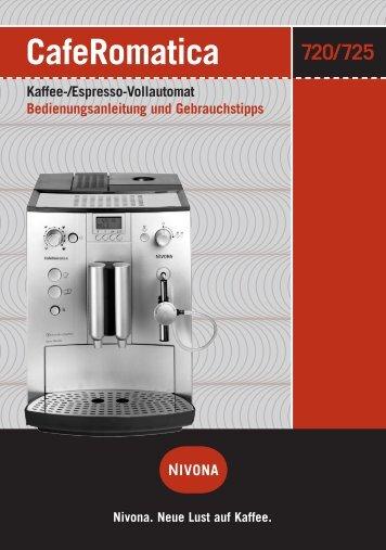 CafeRomatica Kaffee-/Espresso-Vollautomat Bedienungsanleitung ...