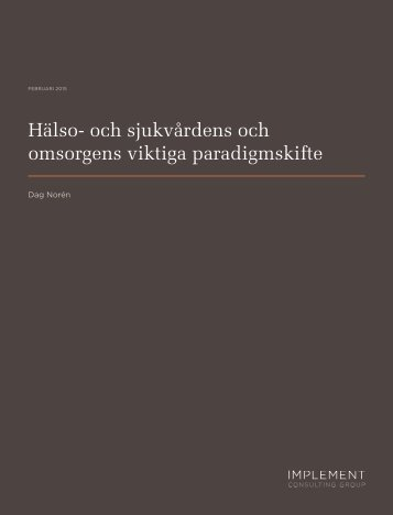 Halso-och_sjukvardens_och_omsorgens_viktiga_paradigmskifte