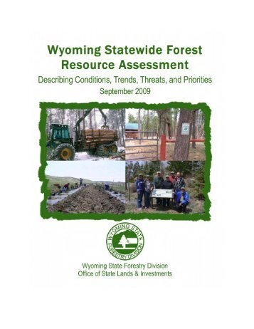 Statewide Forest Resource Assessment - Wyoming State Lands