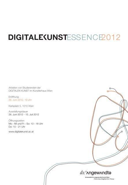 Arbeiten von Studierenden der Digitalen kunst ... - Digitale Kunst