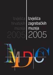 Izvješća zagrebačkih muzeja 2005 - MDC