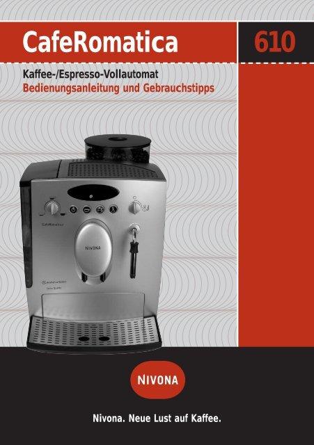 CafeRomatica 610 - Nivona